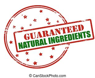 Guaranteed natural ingredients - Rubber stamp with text...