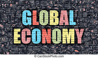 Global Economy Concept with Doodle Design Icons - Global...