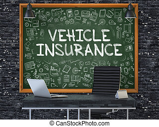 Vehicle Insurance Concept. Doodle Icons on Chalkboard.