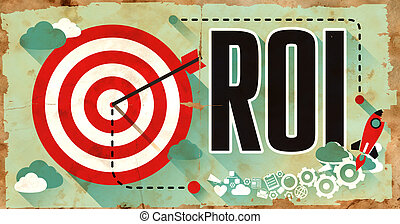 Business Concept. ROI on Grunge Poster. - ROI - Return on...