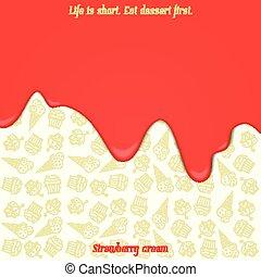strawberry cream - flowing strawberry cream over desssert...