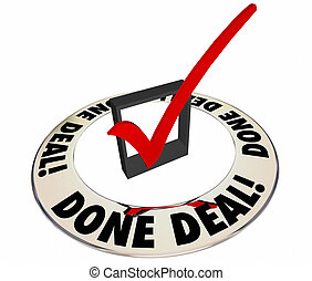 Done Deal Sale Closed Signed Contract Check Mark Box