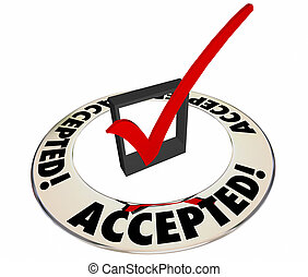 Accepted Positive Answer Response Check Mark Box Ring 3d Word