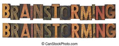 brainstorming - vintage wood letterpress type