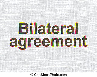 Insurance concept: Bilateral Agreement on fabric texture...