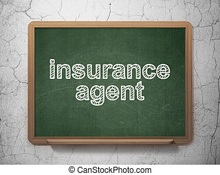 Insurance concept: Insurance Agent on chalkboard background...