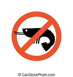 Stop shrimp. Banned deep-water plankton. Frozen shrimp...