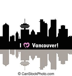 I love Vancouver Canada skyline Detailed vector silhouette...