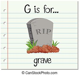Flashcard alphabet G is for grave