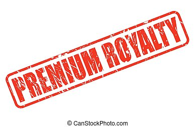 PREMIUM ROYALTY red stamp text on white