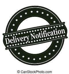 Delivery notification - Rubber stamp with text delivery...
