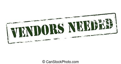 Vendors needed - Rubber stamp with text vendors needed...