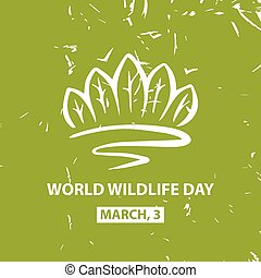 World wildlife day March,3 Vector poster - World and...