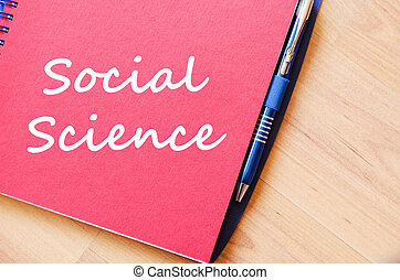 Social science write on notebook - Social science text...