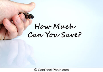 How much can you save text concept isolated over white...