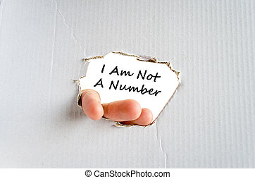 I am not a number text concept isolated over white...