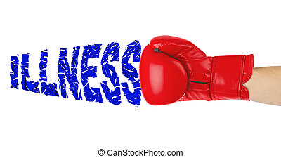 Boxing glove and word Illness isolated on white background