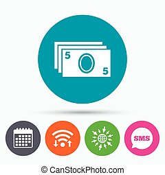 Cash sign icon Paper money symbol - Wifi, Sms and calendar...