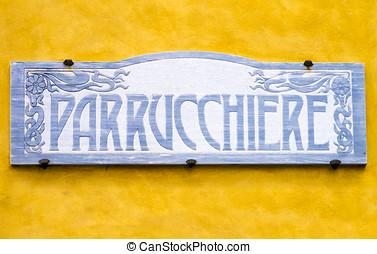 Vintage barber shop signboard - Italian vintage barber shop...