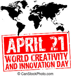 april 21 - world creativity and innovation day