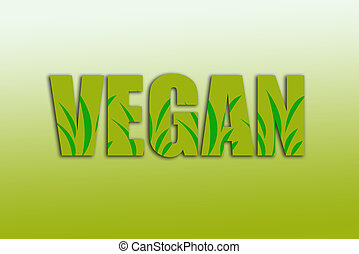 Green vegan sign with plants for veganism lifestyle concept