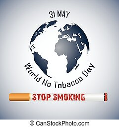World No Tobacco Day background - Illustration of World No...