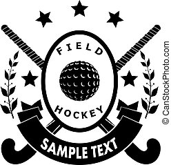 Sign field hockey - two sticks, ball, ribbon with text,...