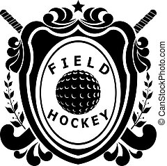 Field hockey on shield - two sticks, ball, ribbon with text,...