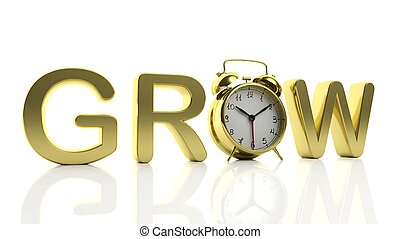 3D golden word Grow with alarm clock as letter quot;Oquot;,...