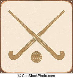 retro with sign field hockey. - Vintage retro with sign...