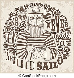 A Smooth Sea Never Made a Skilled Sailor....