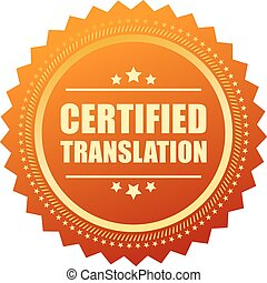 Certified translation gold seal isolated on white background