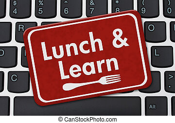 Lunch and Learn Sign, A red hanging sign with text Lunch and...