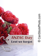 ANZAC Day Poppies Lest We Forget Message - ANZAC Day, April...