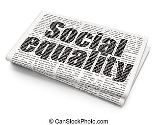 Politics concept: Social Equality on Newspaper background