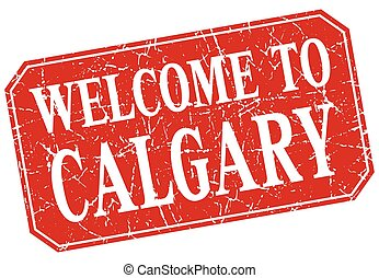 welcome to Calgary red square grunge stamp