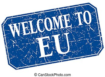 welcome to eu blue square grunge stamp