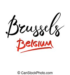 Belgium, Brussels, hand-lettered Country and Capital,...
