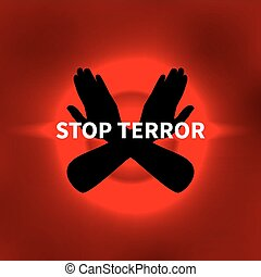 Vector illustration Stop terror, Stop terrorism. Red...