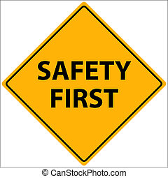 Safety First Illustration - Illustration of a yellow Safety...