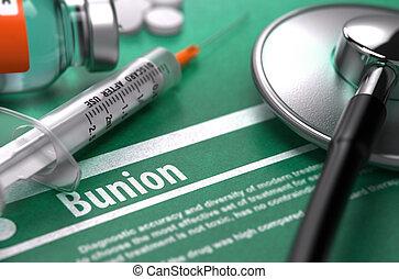Diagnosis - Bunion. Medical Concept. - Diagnosis - Bunion....