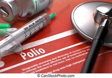 Polio - Printed Diagnosis on Orange Background - Polio -...