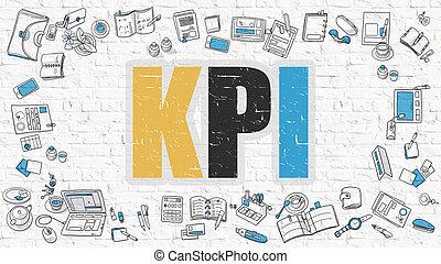 KPI on White Brick Wall. - KPI - Key Performance Indicator -...