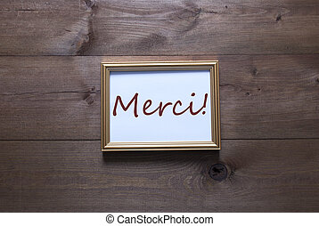 Golden Picture Frame With Copy Space Merci Mean Thank You -...