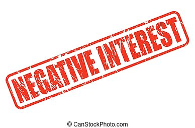 NEGATIVE INTEREST red stamp text on white