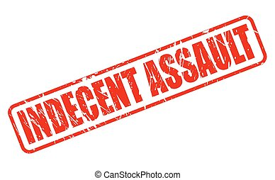 INDECENT ASSAULT red stamp text on white