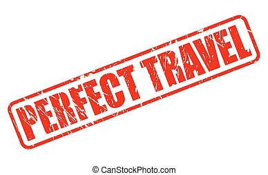 PERFECT TRAVEL RED STAMP TEXT ON WHITE