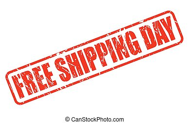 FREE SHIPPING DAY RED STAMP TEXT ON WHITE