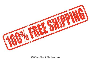 100 PERCENT FREE SHIPPING RED STAMP TEXT ON WHITE