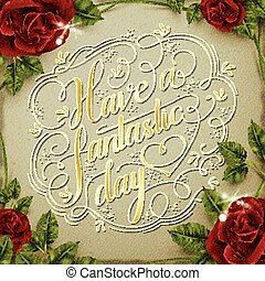 Have a fantastic day poster